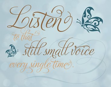 How To Listen To Your Still Small Voice