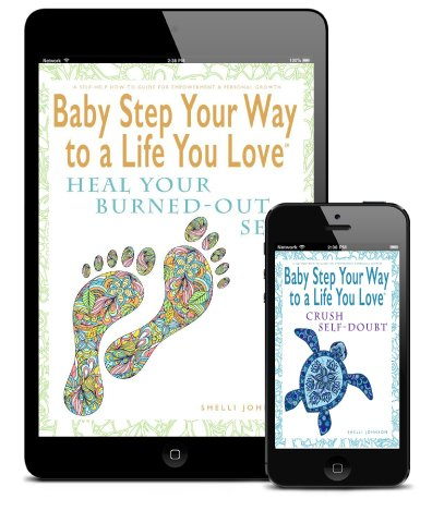 self-help books Baby Step Your Way to a Life You Love