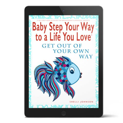 Shelli-Johnson-Baby-Step-Your-Way-To-A-Life-You-Love-Homepage