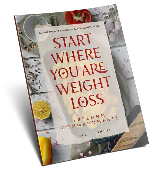 Shelli-Johnson-Start-Where-You-Are-Weight-Loss-Freedom-Commandments