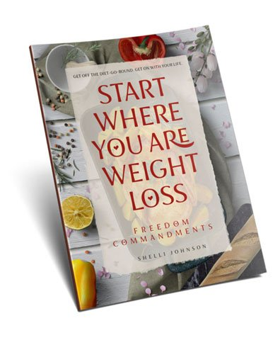 Shelli-Johnson-Start-Where-You-Are-Weight-Loss-Freedom-Commandments-eBook